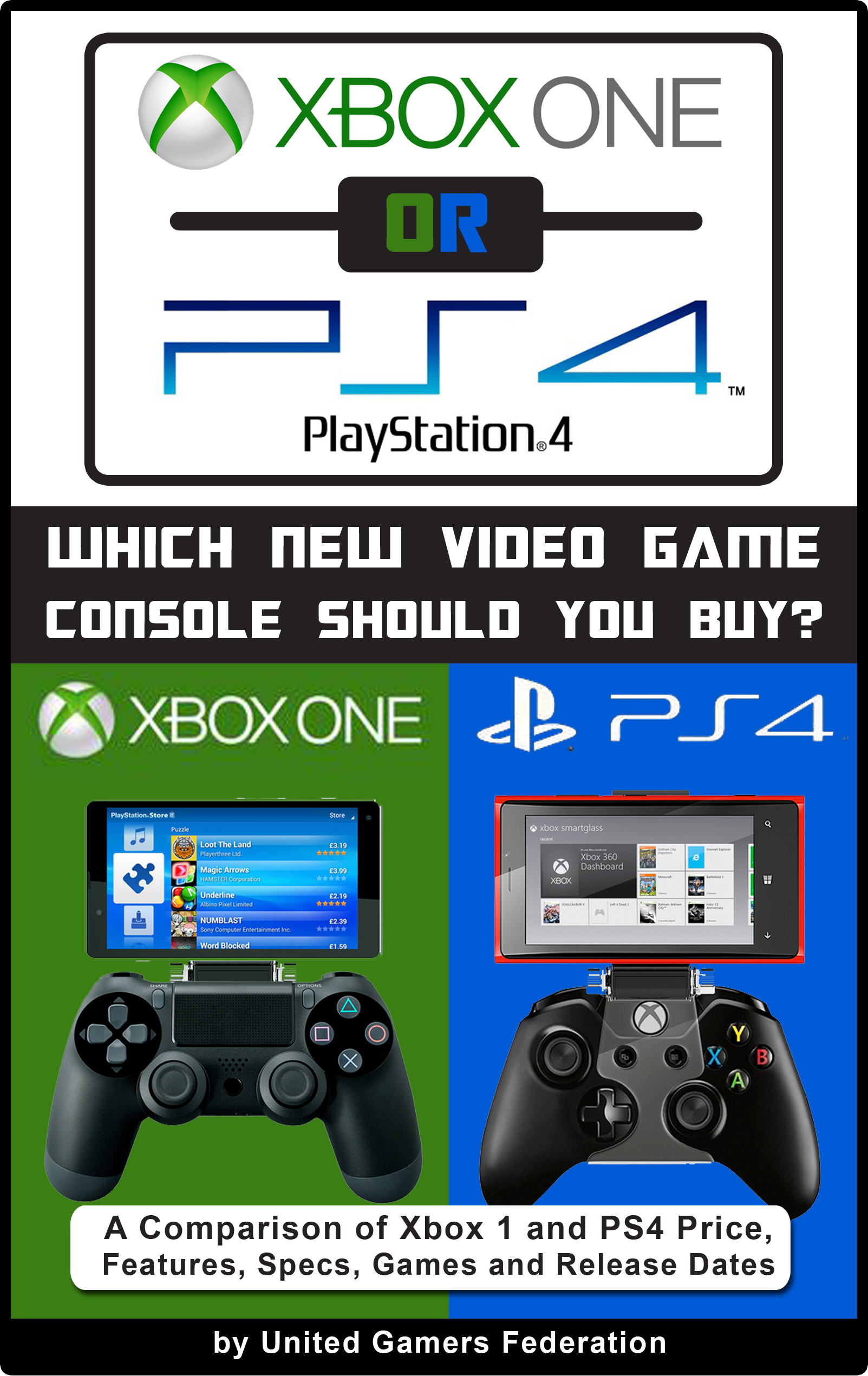 Xbox One vs Playstation 4